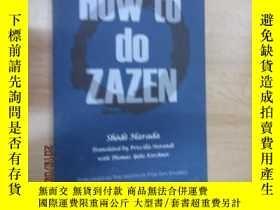二手書博民逛書店外文書罕見HOW TO DO ZAZEN 共59頁Y15969