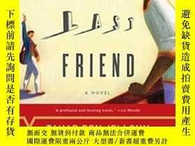 二手書博民逛書店The罕見Last Friend-最後的朋友Y436638 Tahar Ben Jelloun Penguin