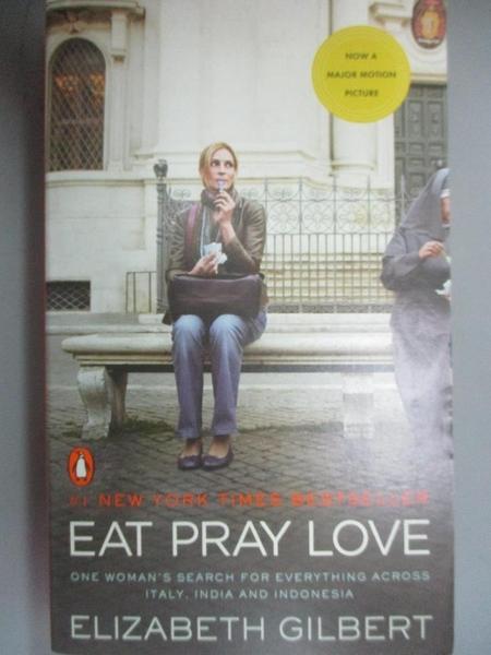 【書寶二手書T3/一般小說_OGK】Eat Pray Love_Elizabeth Gilbert