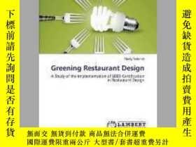 二手書博民逛書店Greening罕見Restaurant DesignY405706 Schmidt Shelly ISBN