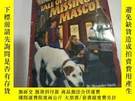 二手書博民逛書店TALE罕見OF THE MISSING MASCOT:失蹤吉祥