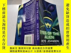 二手書博民逛書店eyes罕見of the alien;外星人的眼睛Y212829 不祥 不祥