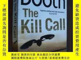 二手書博民逛書店The罕見Kill Call【英文原版】Y146810 Step
