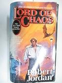 【書寶二手書T6/原文小說_BAZ】Lord of Chaos_Robert Jordan
