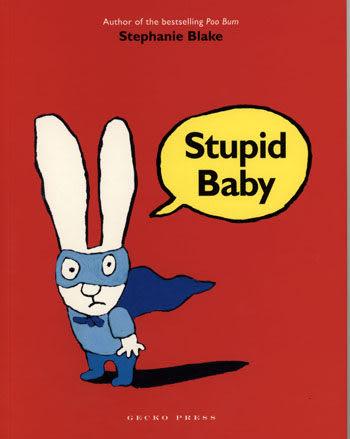 【麥克書店】STUPID BABY /英文繪本