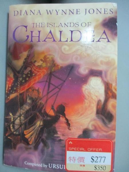 【書寶二手書T8/原文小說_B9M】The Islands of Chaldea_Jones, Diana Wynne/ Jones, Ursula
