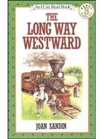 二手書博民逛書店 《The Long Way Westward》 R2Y ISBN:0064441989│JoanSandin
