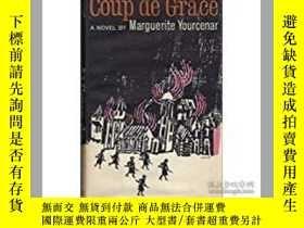 二手書博民逛書店Coup罕見de Grace(瑪格麗特·尤瑟納爾《一彈解千愁》Y