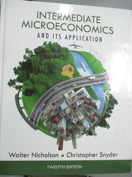 【書寶二手書T6/大學商學_YCG】Intermediate Microeconomics and Its Applic