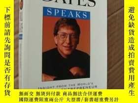 二手書博民逛書店BILL罕見GATES SPEAKS:insight from