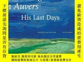 二手書博民逛書店罕見Van Gogh in Auvers: His Last D