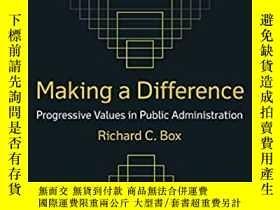 二手書博民逛書店Making罕見a Difference: Progressive Values in Public Admini