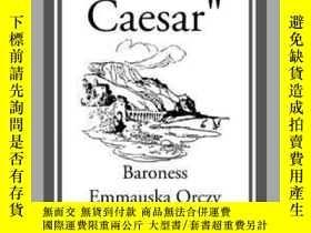 二手書博民逛書店 Unto罕見Caesar Y410016 Emmauska Orczy Start Classics (A.