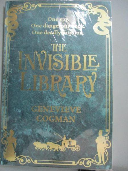 【書寶二手書T1/原文小說_HBR】The Invisible Library (The Invisible Library series Book 1)_Genevieve Cogman