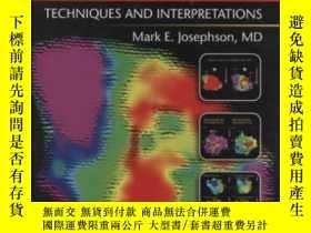 二手書博民逛書店Clinical罕見Cardiac Electrophysiology-臨床心電學Y436638 Mark E