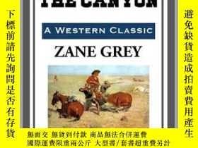 二手書博民逛書店The罕見Call of the CanyonY410016 Zane Grey Start Publishi