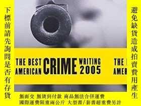 二手書博民逛書店The罕見Best American Crime Writing 2005 (best American Crim