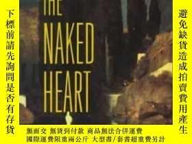二手書博民逛書店The罕見Naked Heart (bourgeois Experience, Vol. 4)Y256260