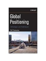 二手書博民逛書店 《Global Positioning: Technologies and Performance》 R2Y ISBN:0471793760│Samama