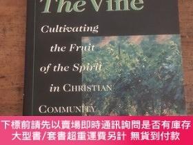 二手書博民逛書店Life罕見on the vine cultivating the fruit of the spirit in