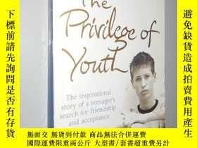二手書博民逛書店The罕見Privilege of Youth by Dave