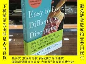 二手書博民逛書店Easy罕見to Love, Difficult to Discipline: The 7 Basic Skill