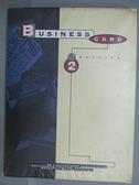 【書寶二手書T2/設計_FFK】Business Card Graphics 2
