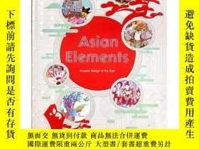 二手書博民逛書店英文原版罕見Asian Elements Graphic Design in the East 亞洲 素 東方平面