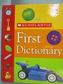 【書寶二手書T6/字典_XCU】Scholastic First Dictionary_Judith Levey