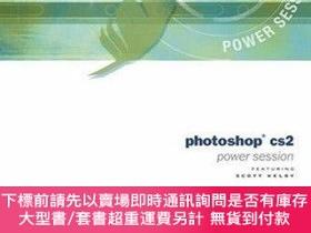 二手書博民逛書店Photoshop罕見Cs2 Power SessionY255174 [美] Scott Kelby Add