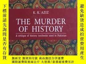二手書博民逛書店The罕見murder of history: A critiq