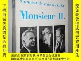 二手書博民逛書店Monsieur罕見H. 8 Années De Crise À