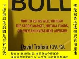 二手書博民逛書店Enough罕見Bull: How to Retire Well