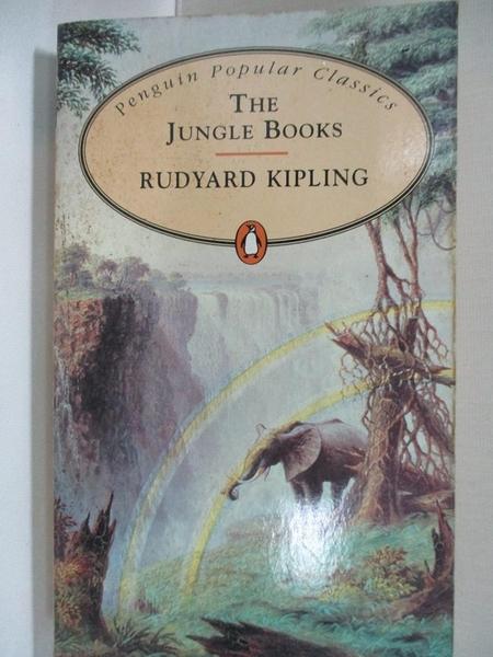 【書寶二手書T9/原文小說_ITL】The Jungle Books (Penguin Popular Classics)_Rudyard Kipling