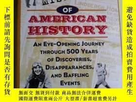 二手書博民逛書店Unsolved罕見Mysteries of American History: An Eye-Opening J