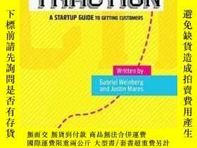 二手書博民逛書店Traction:罕見A Startup Guide To Getting CustomersY307751