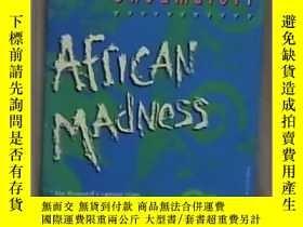 二手書博民逛書店英文原版罕見African Madness 1st Vintag