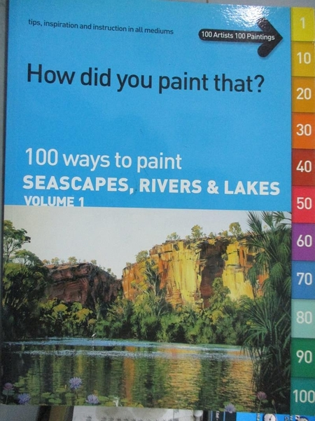 【書寶二手書T5/藝術_XGQ】How Did You Paint That?: 100 Ways To Paint S