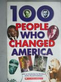 【書寶二手書T9/原文書_GJH】100 People Who Changed America_Russell Free