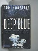 【書寶二手書T4/原文小說_OFV】Deep Blue_Morrisey, Tom