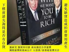 二手書博民逛書店Why罕見We Want You To Be Rich 【精裝原