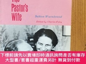 二手書博民逛書店The罕見Pastor s Wife Edited by Charles Foley 【英文原版】Y14991