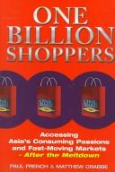 二手書 One Billion Shoppers: Accessing Asia s Consuming Passions and Fast-moving Markets-- After the M R2Y 1857882105