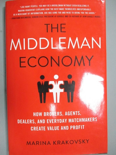 【書寶二手書T5/歷史_KLX】The Middleman Economy: How Brokers, Agents,