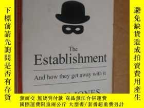 二手書博民逛書店The罕見Establishment and how they
