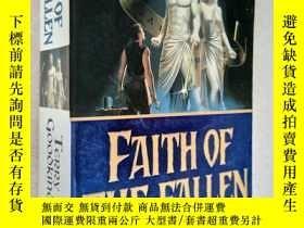 二手書博民逛書店Faith罕見of the fallen-Terry Goodk