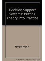 二手書博民逛書店《Decision Support Systems: Putting Theory into Practice》 R2Y ISBN:0130362298