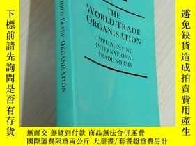 二手書博民逛書店THE罕見WORLD TRADE ORGANISATION 原英