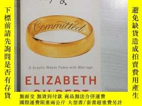 二手書博民逛書店COMMITTED罕見ELIZABETH GILBERTY235182