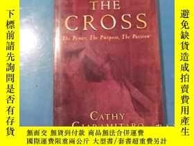 二手書博民逛書店THE罕見CROSS (The Power、The Purpose、The Passion)Y207801 C